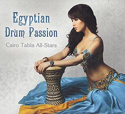 Egyptian Drum Passion - Cairo Tabla All-Stars