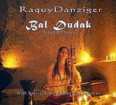 Raquy Danziger - Bal Dudak(Lips of Honey)[CD]