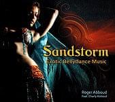 Sandstorm Exotic Bellydance Music - Roger Abboud