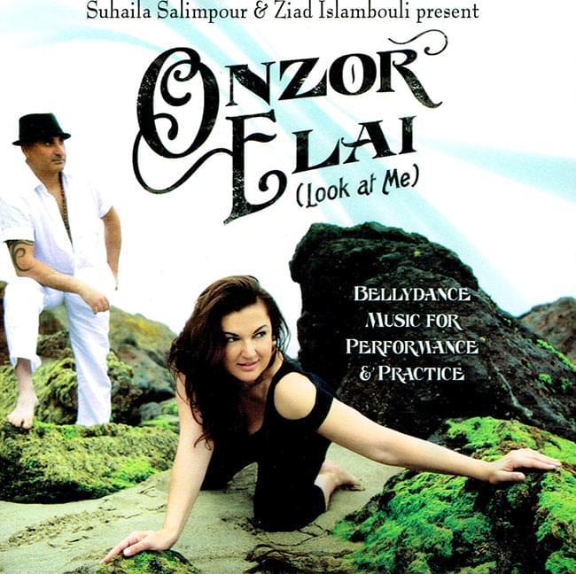 Onzor Elai (Look at Me) - Suhaila Salimpour and Ziad Islambouli presentの写真