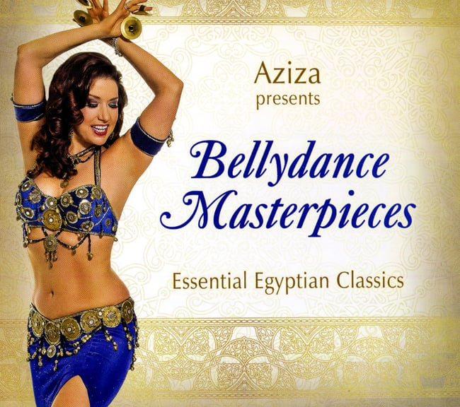 Aziza Presents BellyDance Masterpieces Essential Egyptian Classics[CD]の写真