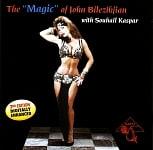 The Magic of John Bilezikjian with Souhail Kaspar[CD]
