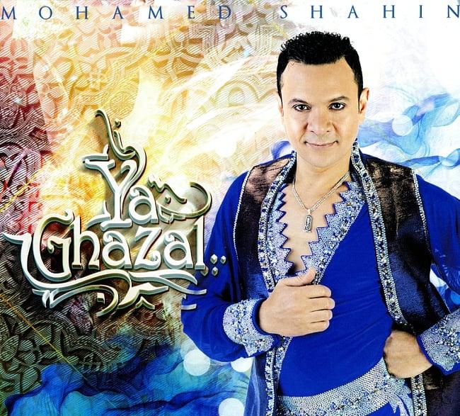 Mohamed Shahin - Ya Ghazal[CD]の写真