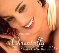 Lolie presents Orientallly The Dance Collection - Vol.1