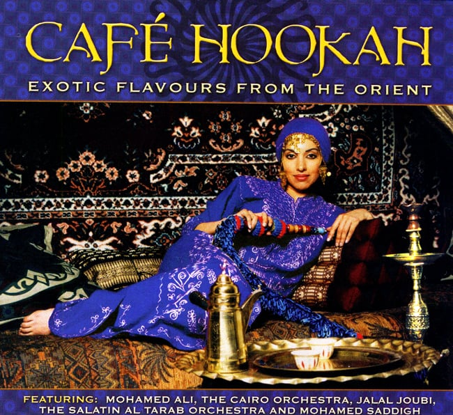 Cafe Hookah - Exotic Flavours from The Orient[CD]の写真