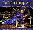 Cafe Hookah - Exotic Flavours from The Orient[CD]