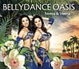 Bellydance Oasis - Neena and Veena[CD]