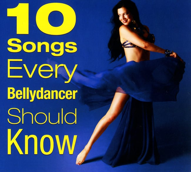 10 Songs Every Bellydancer Should Knowの写真