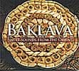 Baklava : Sweet Sounds From The Orient[CD]