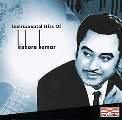 Instrumental Hits Of Kishore Kumar [CD]の写真