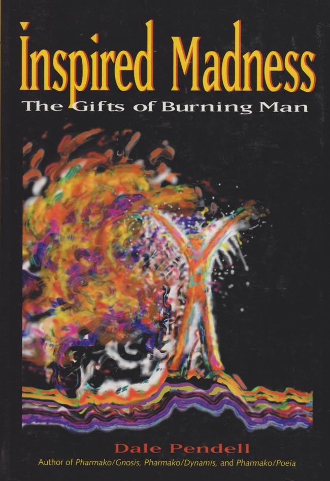 バーニングマンから生まれた話-inspired madness - the gifts of burningmanの写真